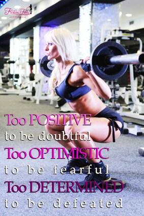 Be Positive, Optimistic & Determined (Motivation Monday)